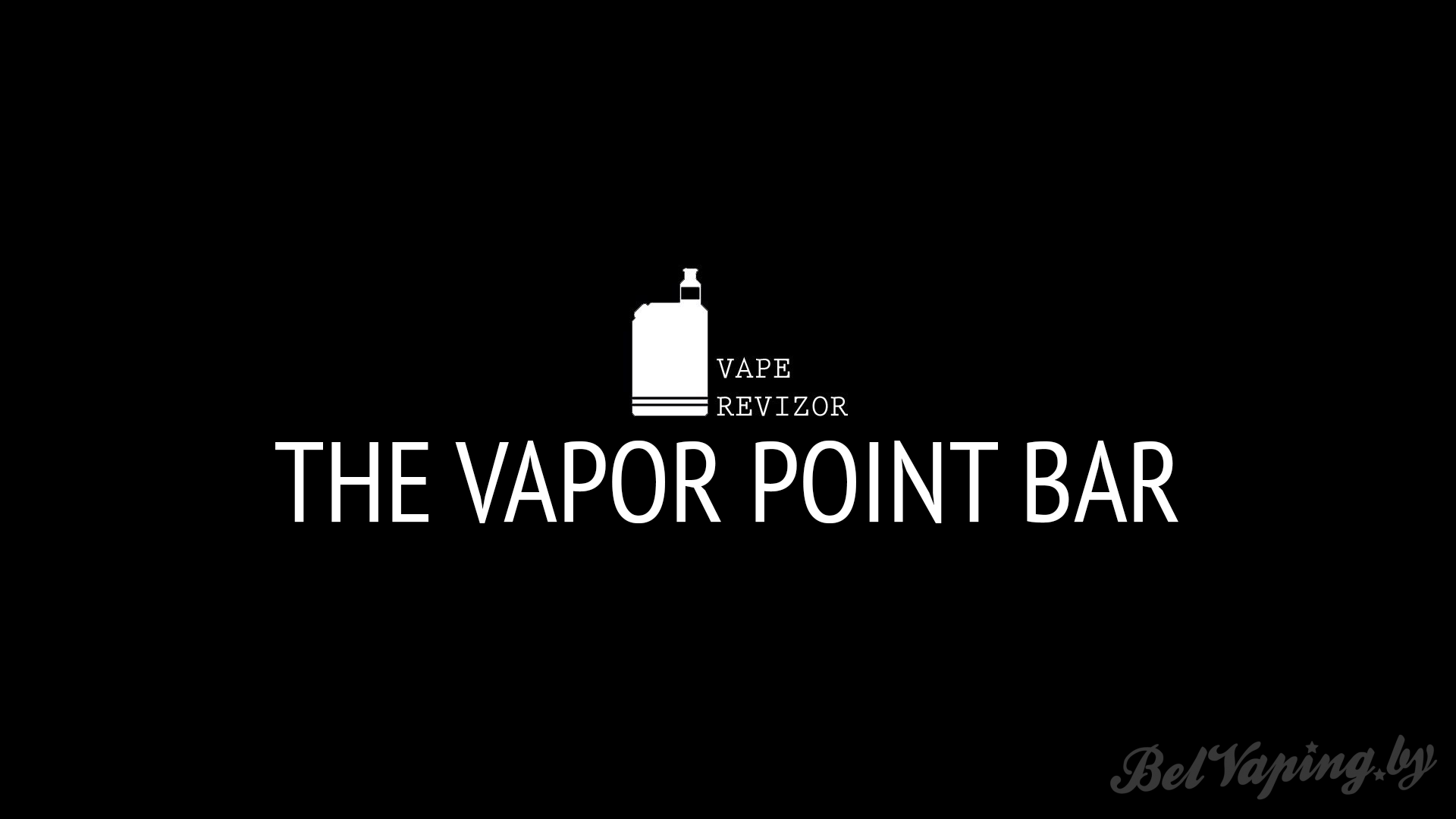 Vape Revizor: The Vapor Point Bar