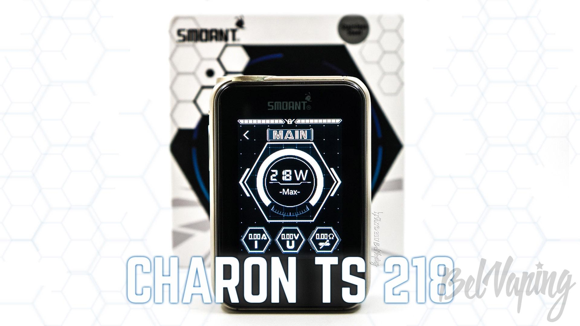 Обзор Smoant Charon TS 218W VW/TC Curve Touch Screen Mod
